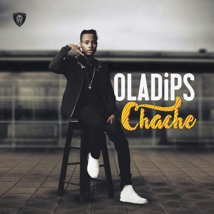 MUSIC: Oladips – Chache