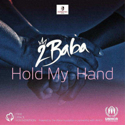 MUSIC: 2Baba – Hold My Hand