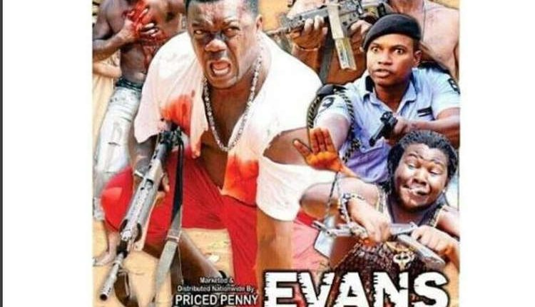 """O se Baddest! Nollywood Set To Release Movie Titled """"Evans"""" (See Here)"""