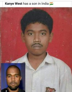 ROTFL! Kanye West might have a son in India….