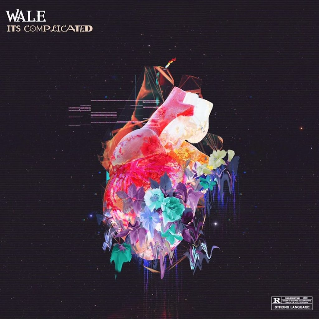 MUSIC: Wale – It's Complicated
