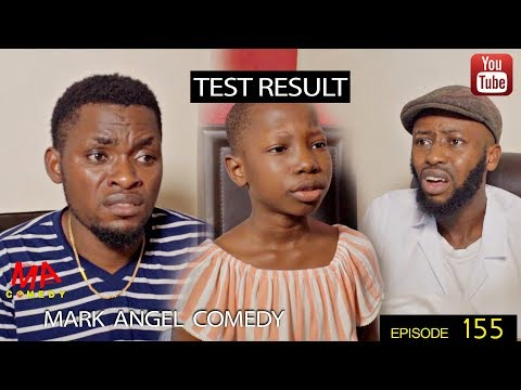 COMEDY VIDEO: Mark Angel Comedy – Test Result (Episode 155)