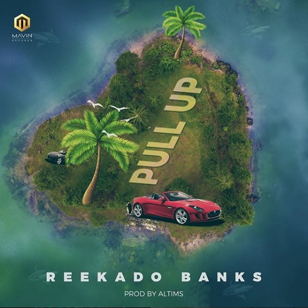 MUSIC LYRICS: ReeKado Banks – Pull Up
