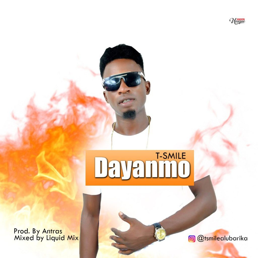 DOWNLOAD MP3: T-Smile – Dayanmo (Prod. by Antras)