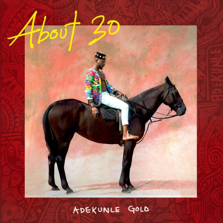 MUSIC: Adekunle Gold – Somebody #ABOUT30