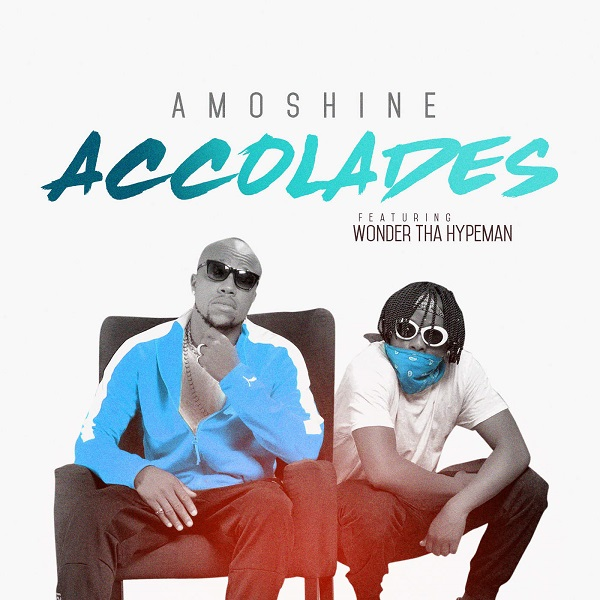 Music: Charles Okocha (Amoshine) – Accolades ft Wonda That Hypeman