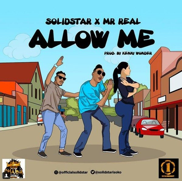 Solidstar ft. Mr Real – Allow Me mp3 download