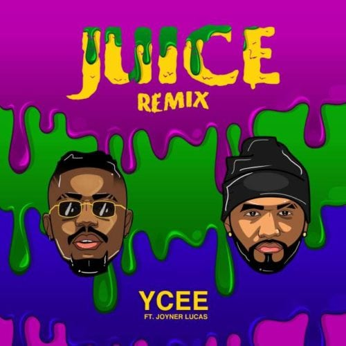 "Download Mp3: Ycee – ""Juice"" (Remix) ft. Joyner Lucas"
