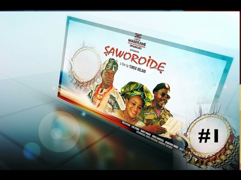 Download Full Movie – Saworoide – Comic Yoruba movies