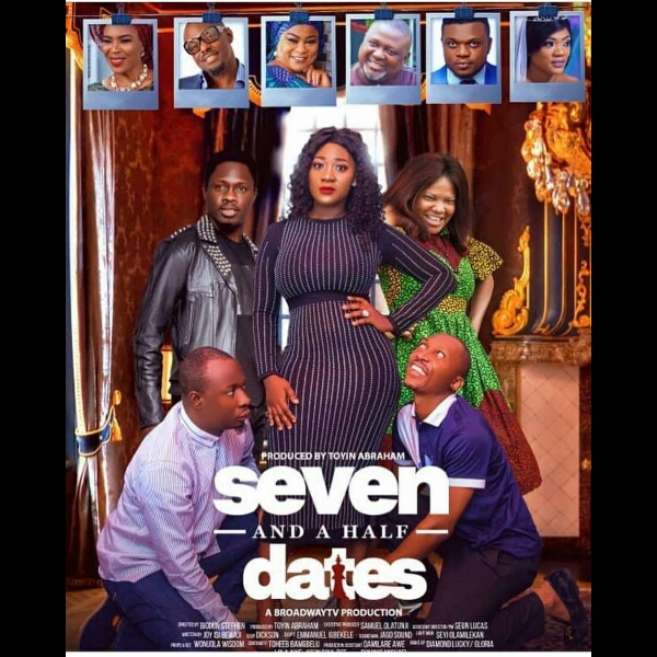 """Nollywood Movie """"Seven And Half Dates"""" Set To Be Premiere 3rd August"""