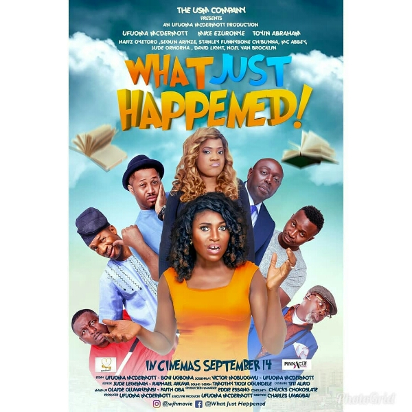 "Nollywood Movie ""What Just Happened"" Set To Be Premiere September 14th"
