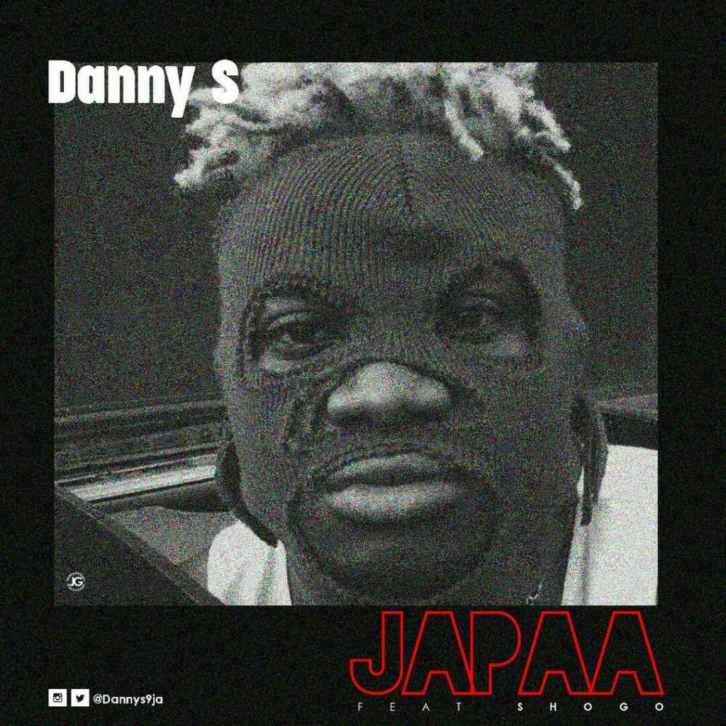 MUSIC: Danny S ft. Shogo – Japaa (Freestyle)