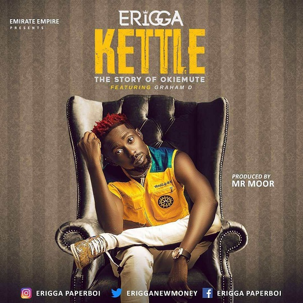 MUSIC: Erigga – Kettle (Story Of Okiemute)