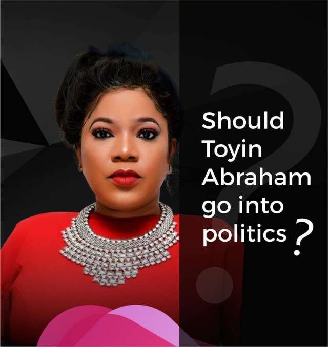 Between Actress Toyin Abraham And A Troll, After The Former Asked If She Should Go Into Politics