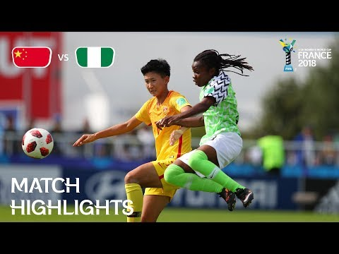 China 1-1 Nigeria (FIFA U-20 Women's World Cup France 2018) Highlights mp4 download