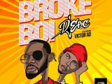Victor AD x Dj Epic – Broke Boi Mp3 Download Audio