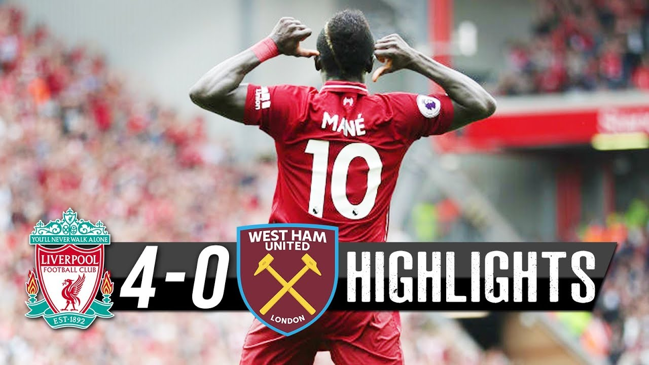 Liverpool 4 - 0 West Ham United [Premier League] Highlights 2018/19 mp4 download