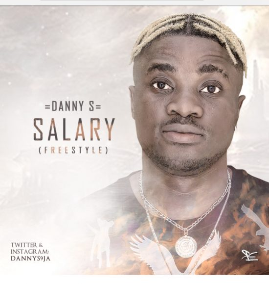 Danny S Salary Mp3 Download