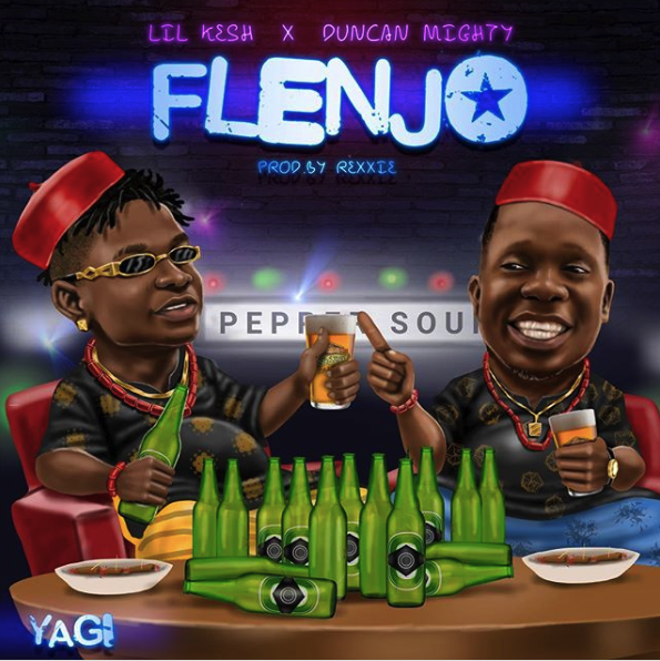MUSIC: Lil Kesh ft. Duncan Mighty – Flenjo