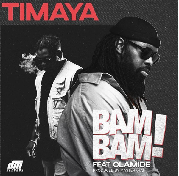 Lyrics of Bam Bam By Timaya ft Olamide