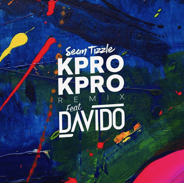 MUSIC: Sean Tizzle ft. Davido – Kpro Kpro (Remix)