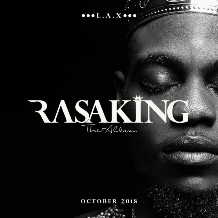 L.A.X unveils Cover Art for new album 'Rasaking' And It's Dope (See)