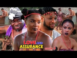 Love And Assurance Season 5 Latest Nigerian 2018 Nollywood Movie