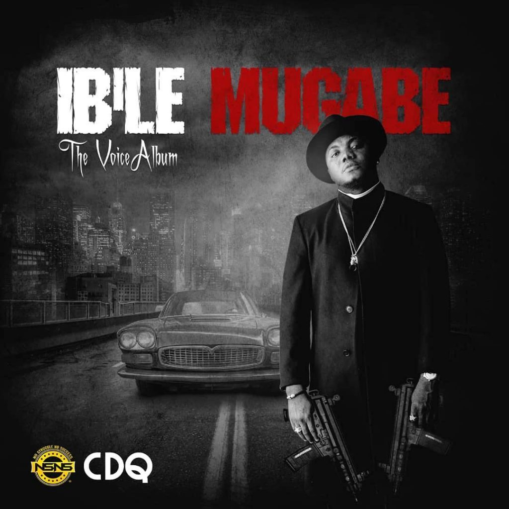 [Full Album] CDQ – Ibile Mugabe (Full Album)