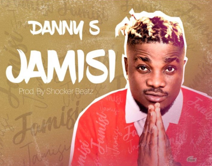 MUSIC: Danny S – Jamisi