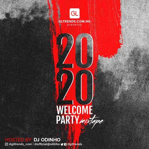 MIXTAPE: DJ Odinho – 2020 welcome Party Mixtape