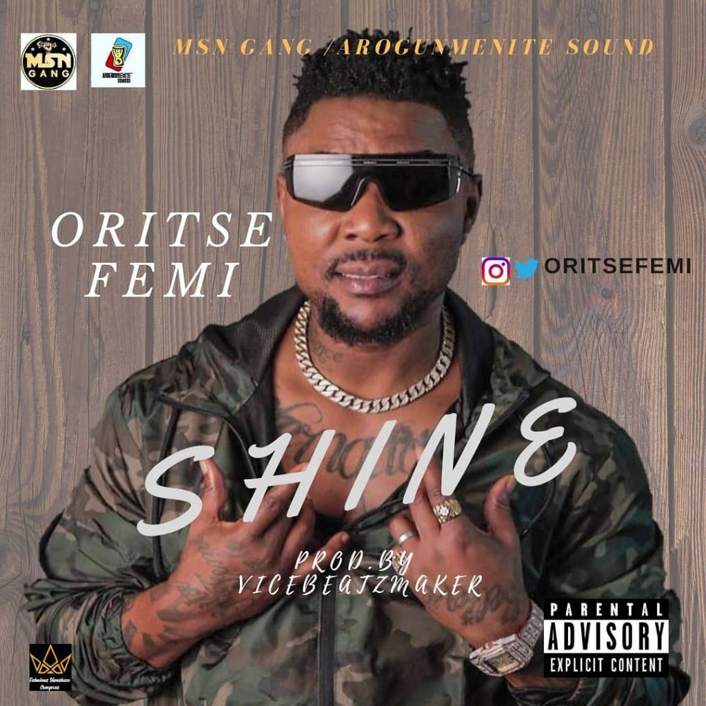 Oritse Femi Shine Mp3
