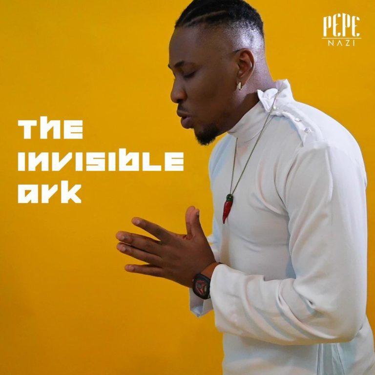 MUSIC: Pepenazi – The Invisible Ark