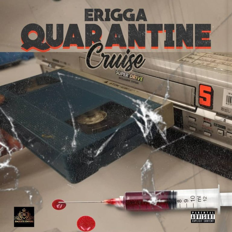 MUSIC: Erigga – Quarantine Cruise