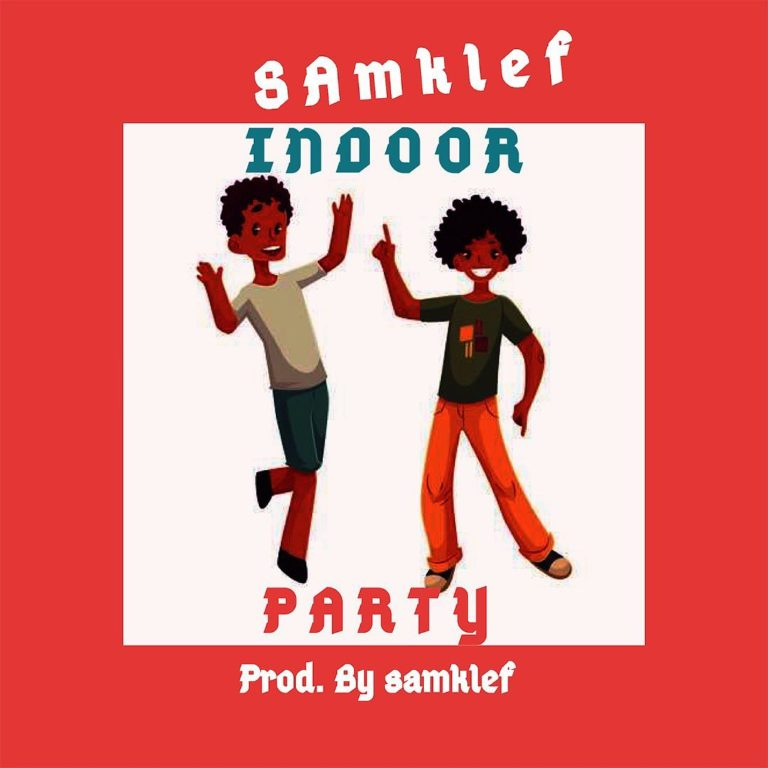 MUSIC: Samklef – Indoor Party