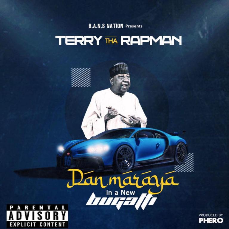 MUSIC: Terry Tha Rapman – Dan Maraya In A New Bugatti