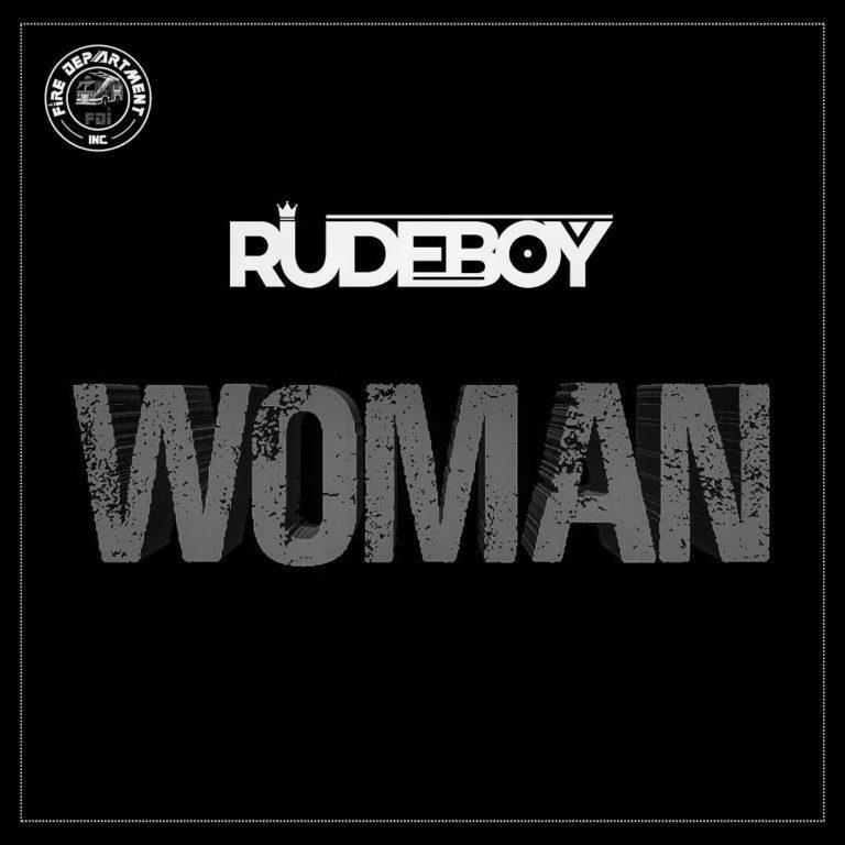 MUSIC: Rudeboy – Woman