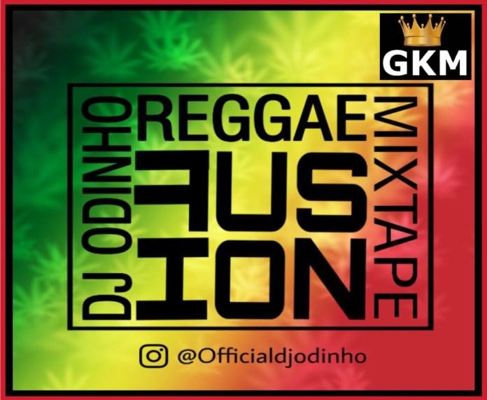 MIXTAPE: Dj Odinho – Reggae Afro Fussion