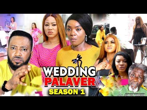 DOWNLOAD: Wedding Palaver Season 1 Latest Nigerian 2020 Nollywood Movie