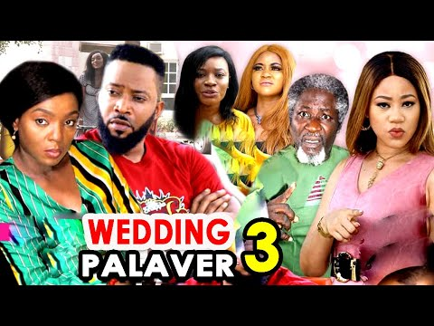 DOWNLOAD: Wedding Palaver Season 3 Latest Nigerian 2020 Nollywood Movie
