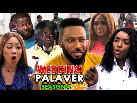 DOWNLOAD: Wedding Palaver Season 4 Latest Nigerian 2020 Nollywood Movie
