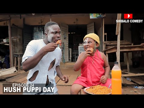 COMEDY VIDEO: Sirbalo – Hush Puppi Day (Episode 24)
