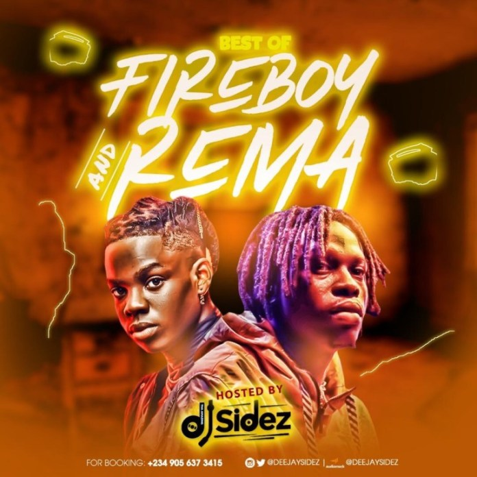 MIXTAPE: DJ Sidez – Best Of Fireboy & Rema