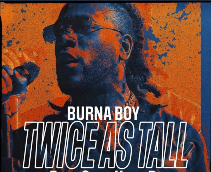 Twice as tall is wack ? Burna boy album triggers mixed feelings