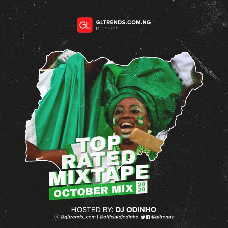 MIXTAPE: GLtrends Top Rated Mixtape – Dj Odinho (October 2020 Edition)