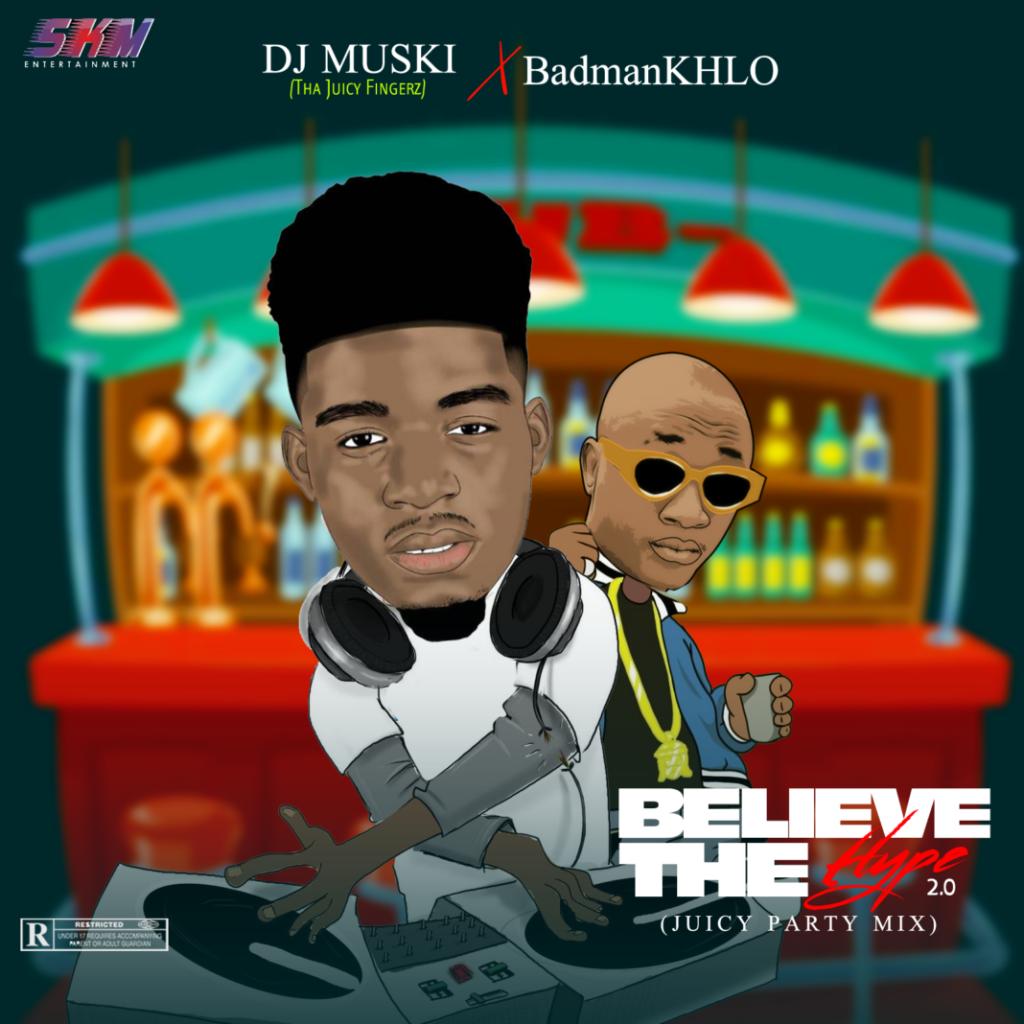 DJ MUSKI Believe The Hype 2.0